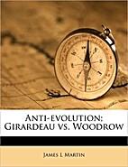 Anti-Evolution: Girardeau vs. Woodrow by…