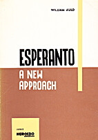 Esperanto: A new approach by William Auld