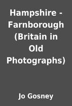 Hampshire - Farnborough (Britain in Old…