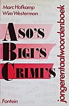 Aso's, bigi's, crimi's... :…