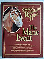 The Mane Event by Rick Van Etten