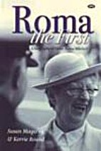 Roma the first : a biography of Dame Roma…