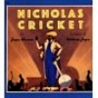 Nicholas Cricket by Joyce Maxner
