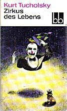 Zirkus des Lebens : Gedichte by Kurt…