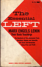The Essential Left by Karl Marx