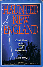 Haunted New England: Classic Tales of the…