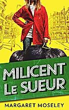 Milicent Le Sueur by Margaret Moseley