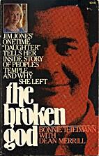 The broken god by Bonnie Thielmann
