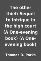 The other thief: Sequel to Intrigue in the…