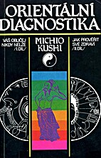Diagnosis oriental by Michio Kushi