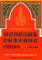 Islamic Studies Book 1 by Abu Ameenah Bilal…