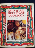 The Mexican Breakfast Cookbook: Spicy and…