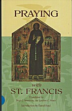 Praying with Saint Francis by St. Francis of…
