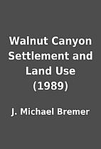 Walnut Canyon Settlement and Land Use (1989)…