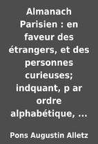 Almanach Parisien : en faveur des…