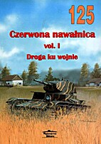 Czerwona nawalnica vol.1 Droga ku wojnie…