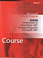 2559B: Introduction to Visual Basic .Net…