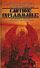 Caution! Inflammable! by Thomas N. Scortia