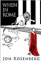 When In Rome by Jon Rosenberg