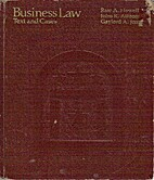 Business Law: Text and Cases by Rate A.…