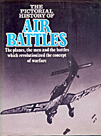 The Pictorial of History of Air Battles by…