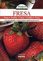 Frutos de la Tierra: Fresa