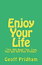 Enjoy Your Life: You Will Read This, Love…