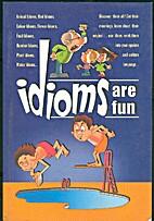Idioms Are Fun by Sona Jacob