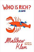 Who is Rich? by Matthew Klam