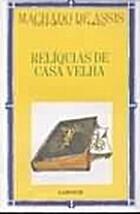 Casa Velha by Joaquim Maria Machado de Assis