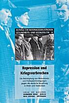 Repression und Kriegsverbrechen: Die…
