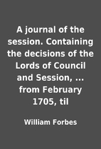 A journal of the session. Containing the…