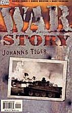 War Story 1: Johanns Tiger by Garth Ennis