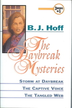 The Daybreak Mysteries by B. J. Hoff