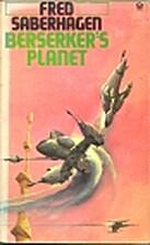 Berserker's Planet (Orbit Books) by Fred…