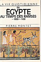 Daily life in ancient Egypt by Pierre Montet