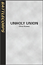 Unholy Union by Christopher Hussey