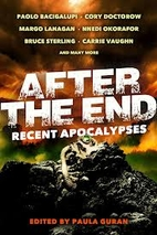 After the End: Recent Apocalypses by Paula…