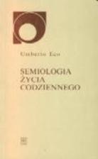 Semiologia życia codziennego by Umberto Eco