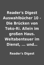 Reader's Digest Auswahlbücher 10 - Die…