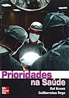 Prioridades na Saúde by Rui Nunes