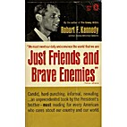 Just Friends and Brave Enemies by Robert F.…