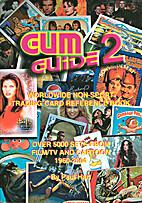 Paul Hart's Gum Guide 2: Worldwide Non-Sport…