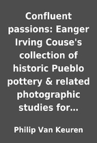 Confluent passions: Eanger Irving Couse's…