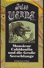 Ausgewählte Werke in Einzelausgaben: Monsieur Cabidoulin und die große Seeschlange - Jules Verne