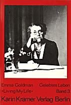Gelebtes Leben : Band 3 by Emma Goldman