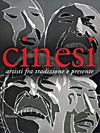 zz0 CINA CONT. 2004, Cinesi. Artisti fra…