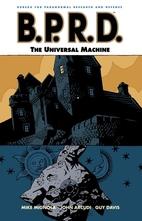 B.P.R.D: The Universal Machine (Volume 6) by…
