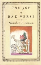 The Joy of Bad Verse by Nicholas Parsons
