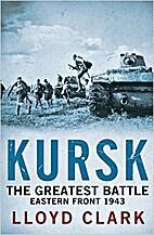 Kursk: The Greatest Battle